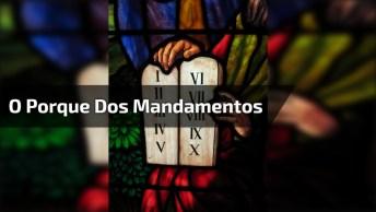 Video Simples Que Nos Mostra O Motivo De Deus Nos Dar Mandamentos!