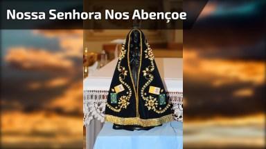 12 De Outubro Dia De Nossa Senhora Aparecida, Que Ela Abençoe Todos Nós!