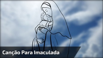 Canção Para Imaculada, Maria Do Povo, Poste Em Seu Facebook!