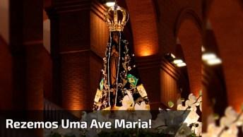 Cantemos E Rezemos Uma Ave Maria, Para Compartilhar Com Quem Você Ama!