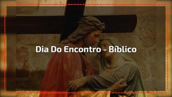 Dia Do Encontro - 'Sermão Das Sete Palavras'. 'Pai, Perdoa-Lhes'!