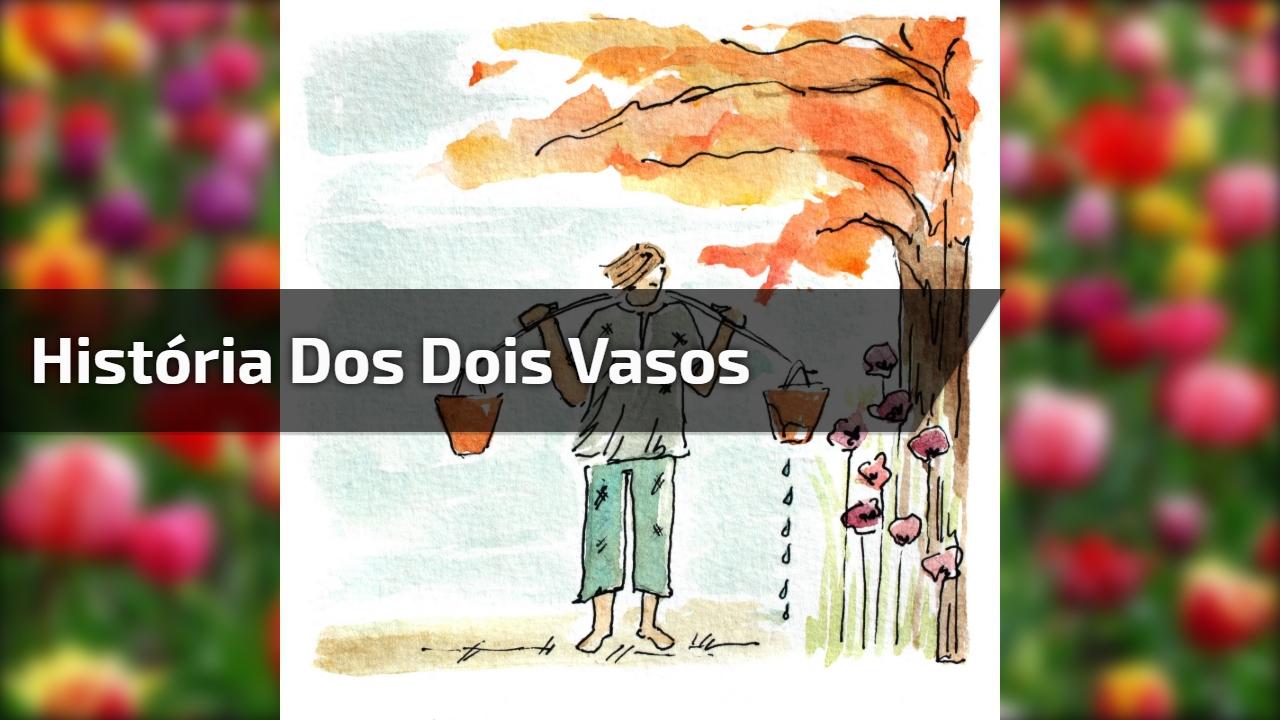 História Dos Dois Vasos Com Padre Léo Preste Bastante Atenção