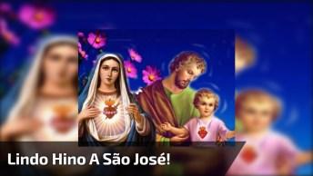 Lindo Hino De São José! Compartilhe Com Todos Seus Amigos E Amigas!