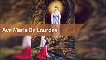 Lindo Vídeo De Uma Das Músicas Da Igreja Católica Ave Maria De Lourdes!