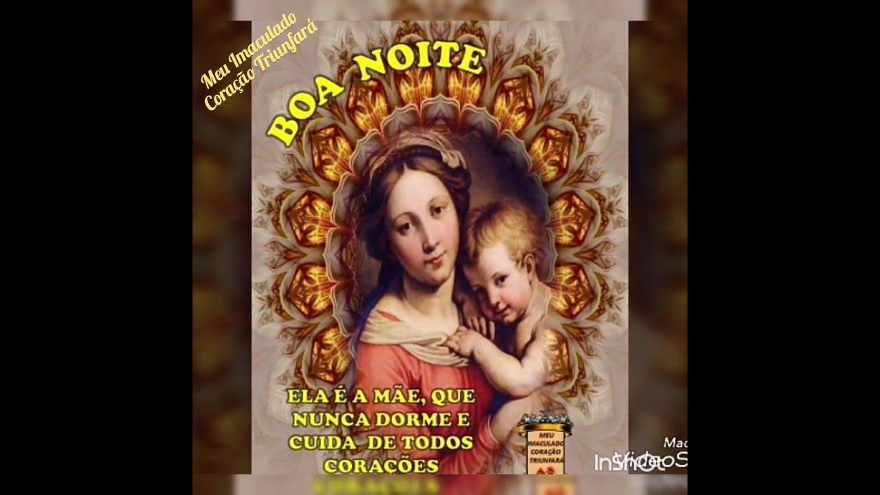 Mensagem de Boa Noite com nossa Mãe Santíssima