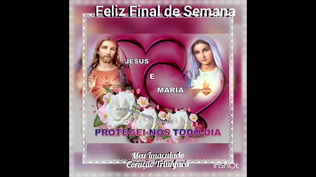 Mensagem de Feliz Final de semana, para enviar á amigos e amigas católicos!!!