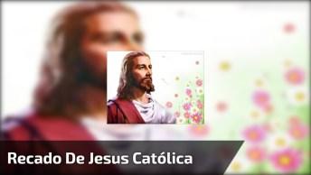 Mensagem De Jesus Para Compartilhar Com Os Amigos Do Facebook!
