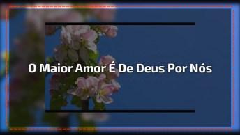 Mensagem De Jesus Para Você - A Maior Expressão De Amor!