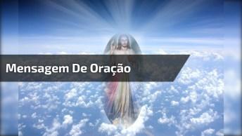 Mensagem De Oração Para Enviar Aos Amigos Do Whatsapp, Confira!