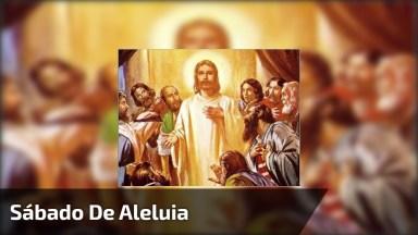 Mensagem De Sabado De Aleluia, Compartilhe Em Seu Facebook!