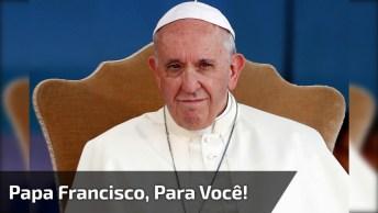 Mensagem Do Papa Francisco Para Você Compartilhar No Facebook!