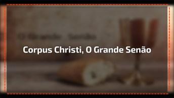 Mensagem Para Semana De Corpus Christi Na Voz De Cid Moreira!