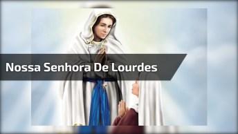Oração A Nossa Senhora De Lourdes, Peça Sua Graça À Ela!