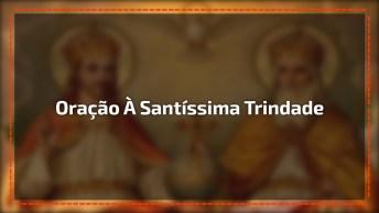 Oração À Santíssima Trindade - Compartilhe Em Seu Facebook!