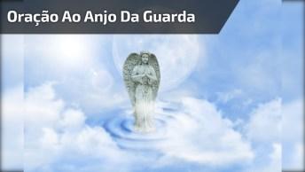 Oração Ao Anjo Da Guarda - Santo Anjo Do Senhor, Compartilhe!