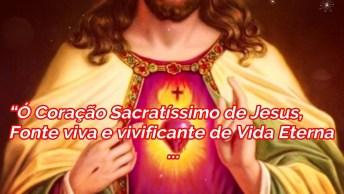 Oração Ao Coração De Jesus - Ó Coração Sacratíssimo De Jesus!