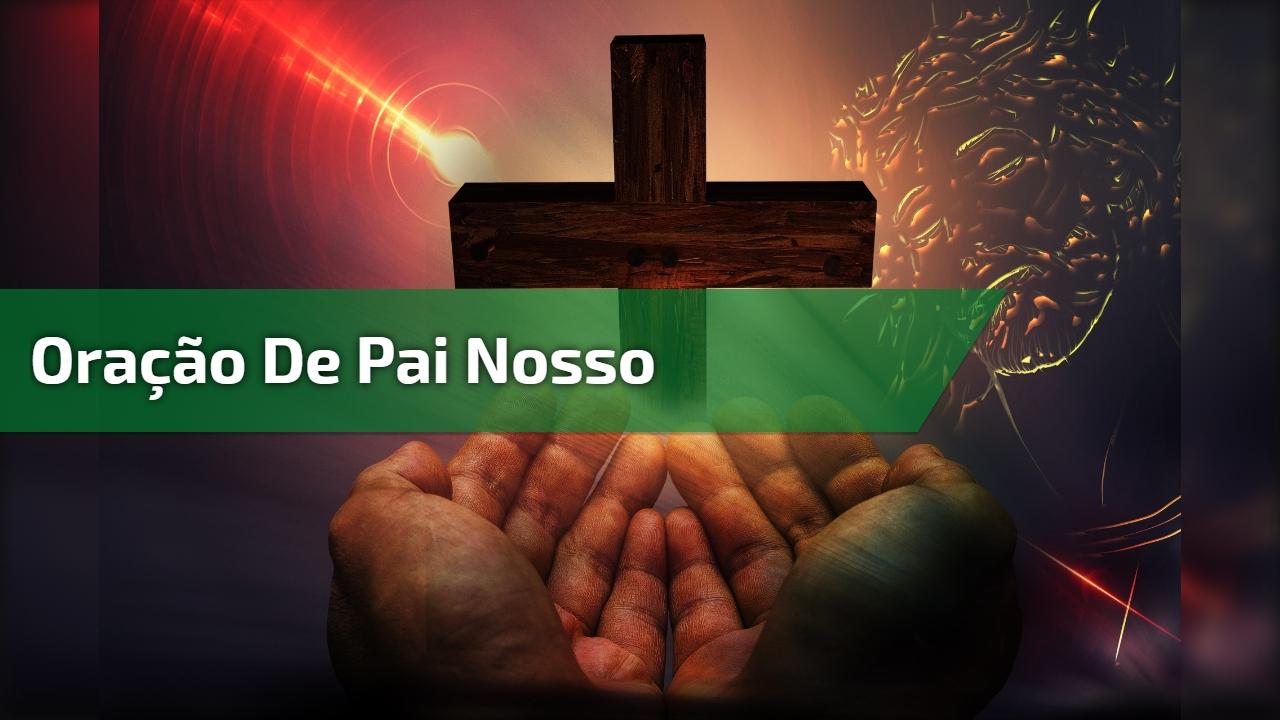 Oração de Pai Nosso