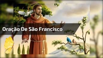Oração De São Francisco Cantada, 'Senhor Fazei-Me Instrumento De Vossa Paz'!