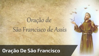 Oração De São Francisco Para Facebook, Compartilhe Agora Mesmo!