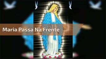 Oração Maria Passa Na Frente - Uma Oração Super Poderosa!