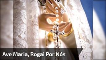 Oração Para Ave Maria, Que Mensagem Mais Linda, Compartilhe!