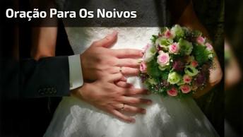Oração Para Os Noivos - Compartilhe Com Os Noivos De Seu Facebook!
