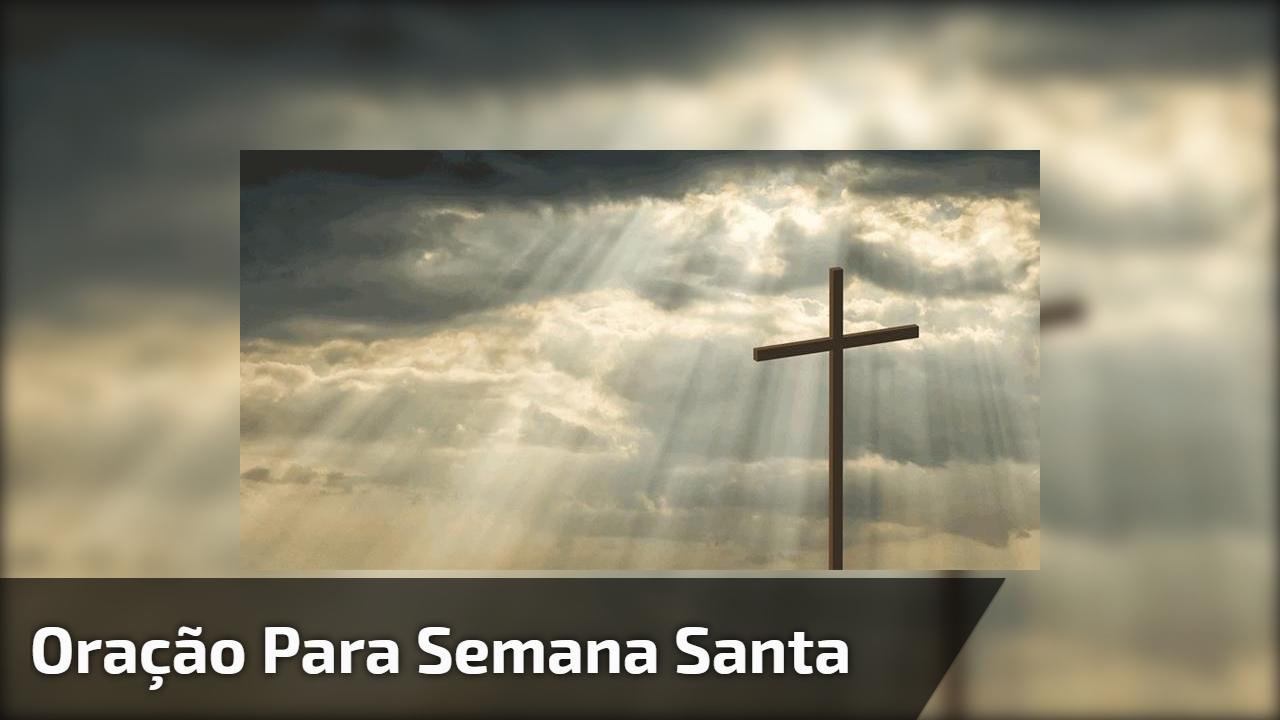 Oração para semana santa