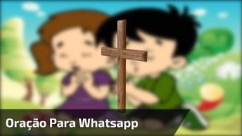 Oração Para Whatsapp, Para Orar Com Seus Amigos E Amigas!