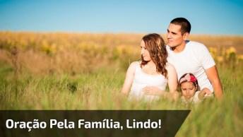 Oração Pela Família, Compartilhe Nos Grupos Do Whatsapp Dos Familiares!