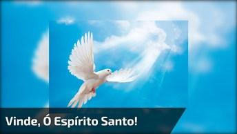 Oração - Vinde Espírito Santo - Para Compartilhar No Facebook!