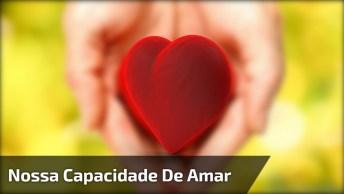 Padre Fabio De Melo Falando Sobre Como É Que Esta A Nossa Capacidade De Amar?