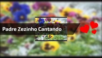 Padre Zezinho Cantando Te Amarei Senhor, Compartilhe No Facebook!