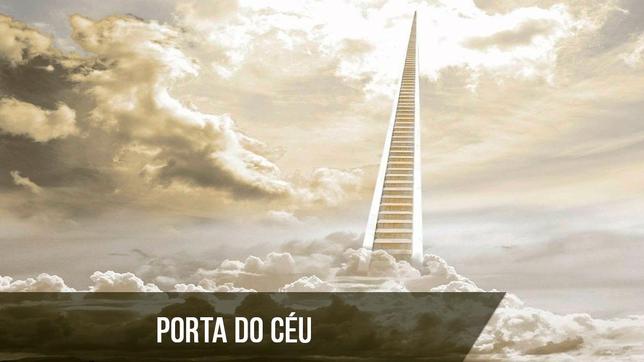 Porta do céu, uma linda musica para você refletir e pensar em Deus!