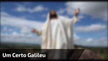 Um Certo Galileu - Padre Zezinho - Um Certo Dia, A Beira Mar!