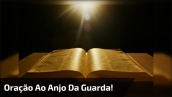 Vídeo Com Oração Ao Anjo Da Guarda, Compartilhe Com Todos Amigos E Amigas!