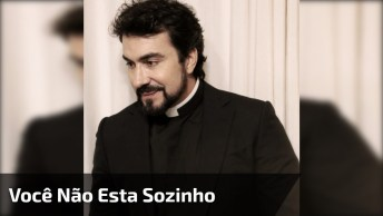 Você Não Esta Sozinho Com Padre Fabio De Melo, Emocionante E Profundo!