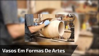 Arte De Produzi Vasos Que São Verdadeiras Obras De Arte, Olha Só Que Lindo!