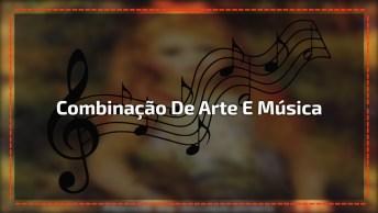 Arte E Música, Uma Combinação Que Sempre Irá Dar Certo, Confira!