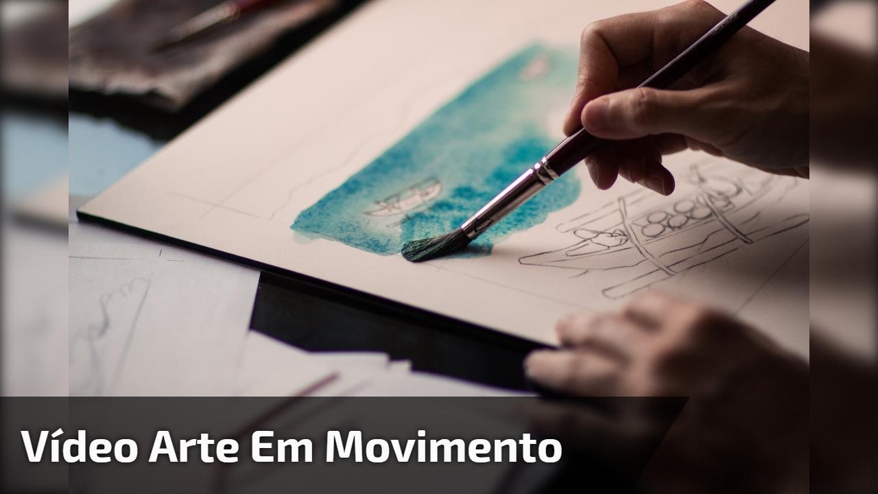 Vídeo Arte em movimento