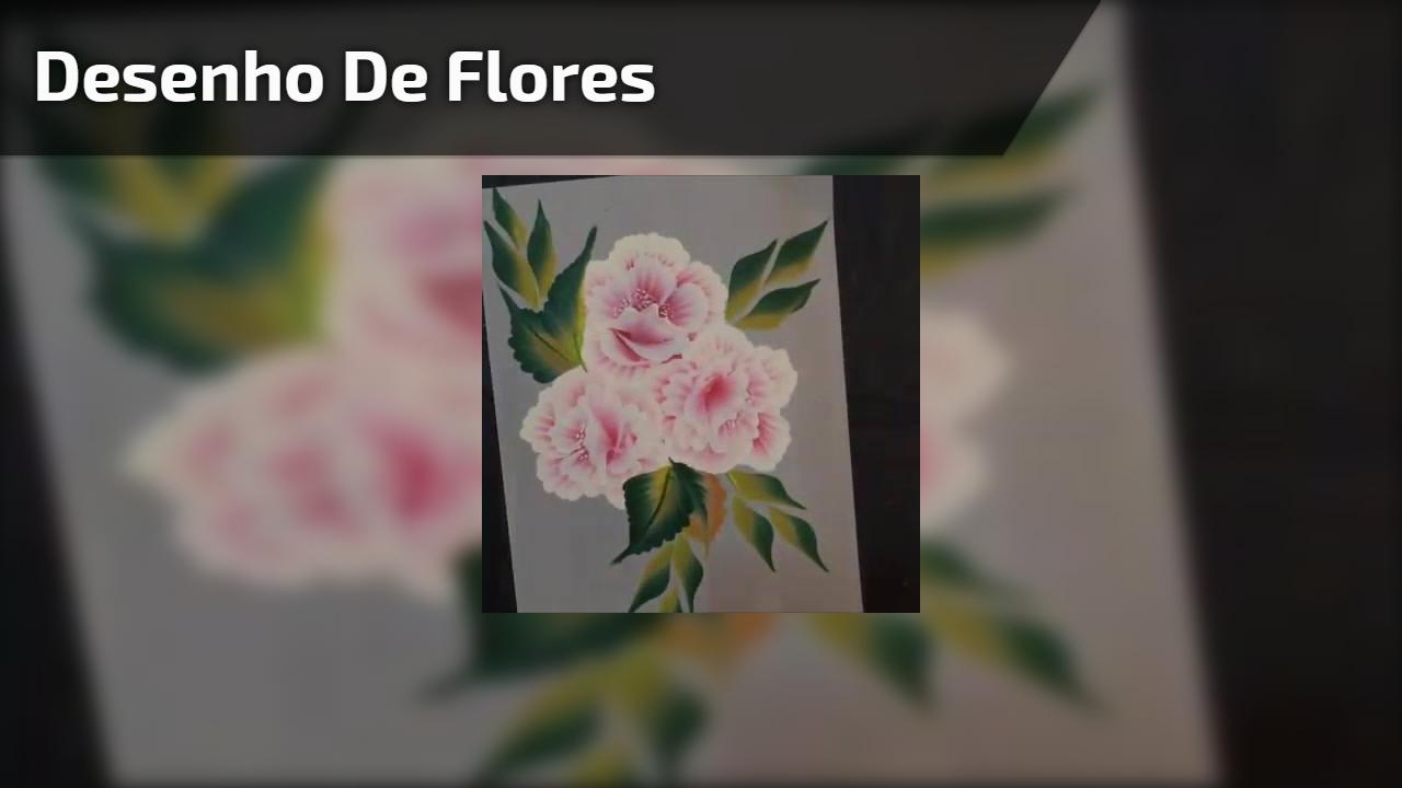 Desenho de flores maravilhosos, veja o passo a passo desta obra de arte!