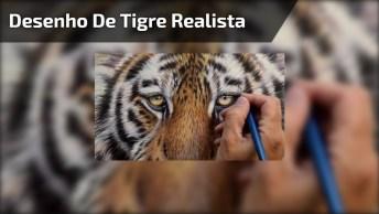 Desenho De Tigre Simplesmente Perfeito, Olha Só Que Obra De Arte!