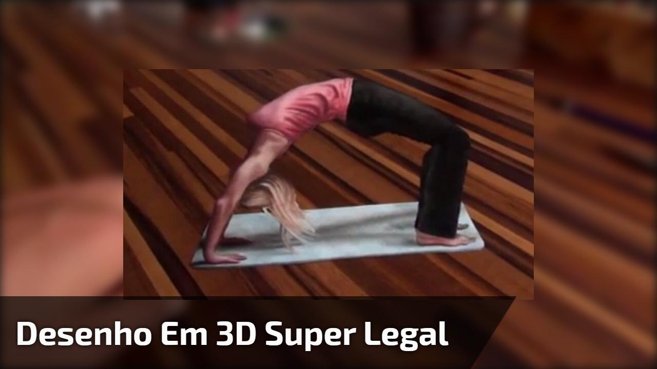 Desenho em 3D super legal