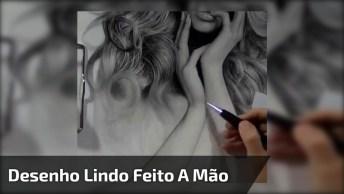 Desenho Feito A Mão Simplesmente Fantástico, Da Só Uma Olhada!