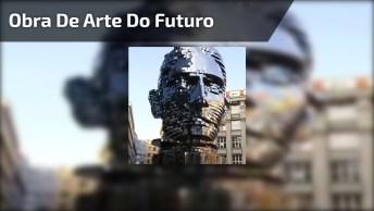 Obra De Arte Do Futuro, Confira Que Incrível Essa Invenção!