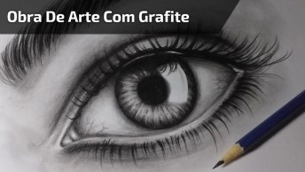 Obra De Arte Feita Com Grafite, Cada Traço É Espetacular, Vale A Pena Conferir!