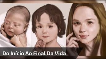 Video Mostra A Transformação Do Início Ao Final Da Vida, Muito Legal!