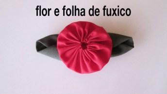 Aprenda A Fazer Flor E Folha De Fuxico, Mais Uma Dica Incrível Para Artesanato!