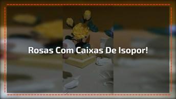 Aprenda A Fazer Rosas Com Caixas De Ovo De Isopor, Muito Legal!