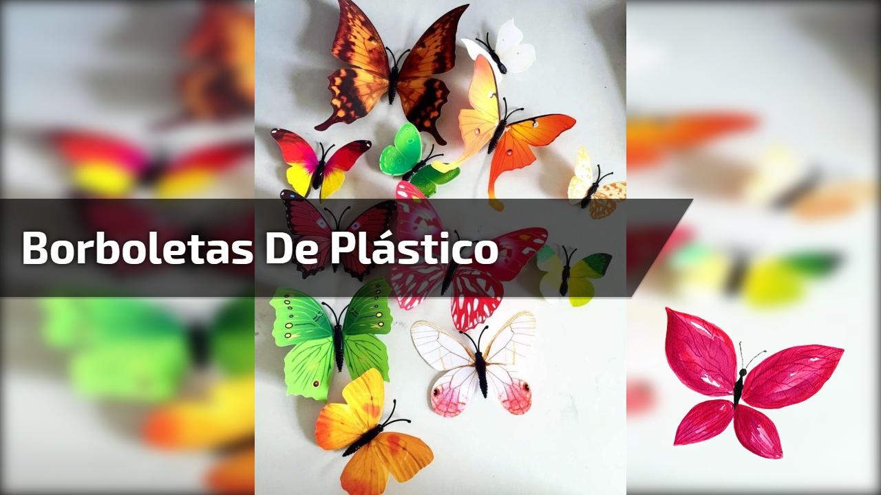 Borboletas de plástico