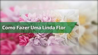 Artesanato Com Papel Crepom, Veja Neste Vídeo Como Fazer Uma Linda Flor!